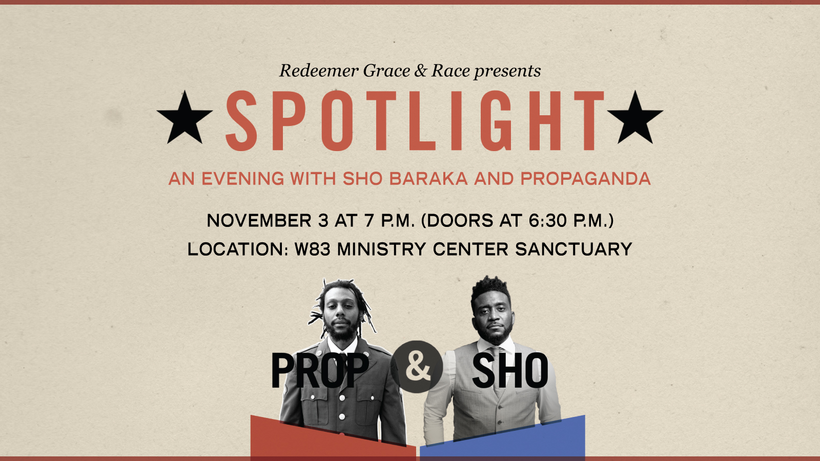 Spotlight Event Sho Baraka and Prop